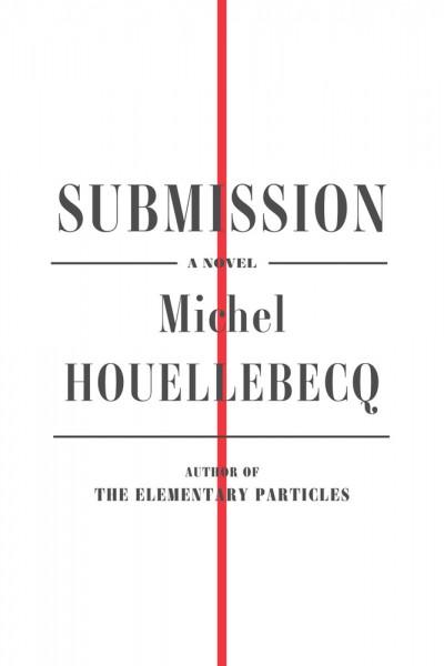 Το εξώφυλλο του μυθιστορήματος «Υποταγή»