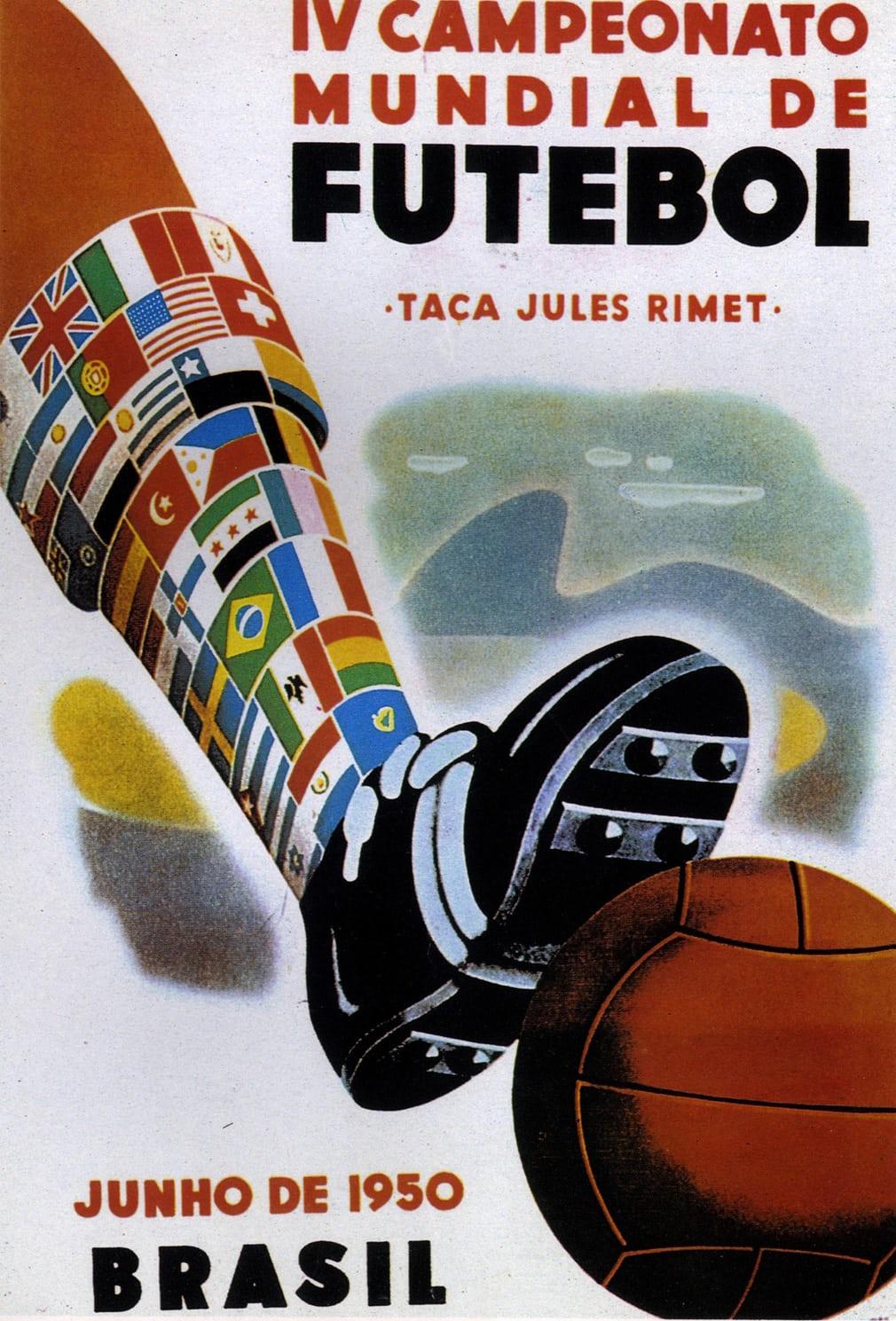 Βραζιλία 1950. Εντυπωσιακό πόστερ με την κάλτσα του ποδοσφαιριστή στο σχέδιο να έχει τις σημαίες αρκετών χωρών