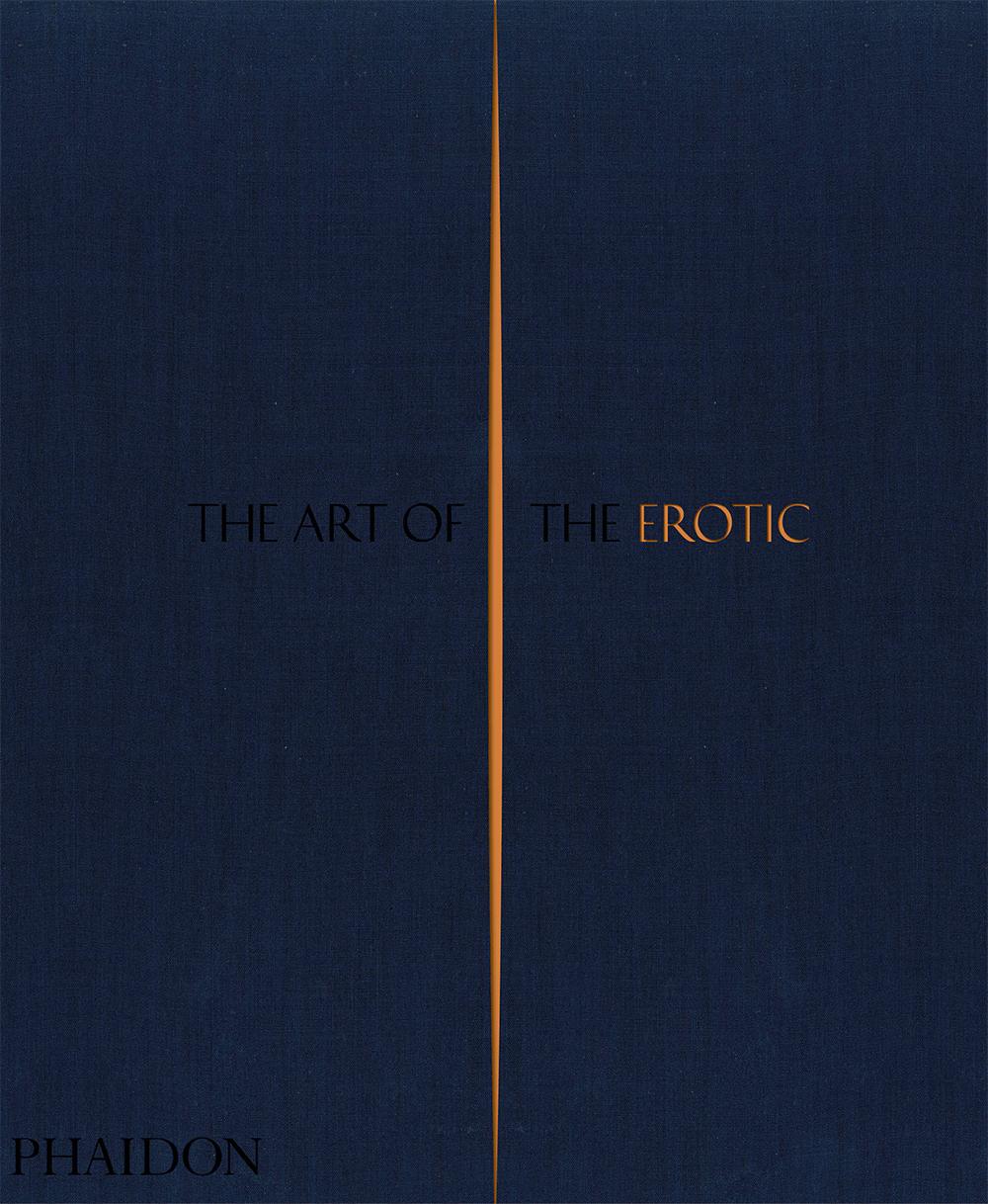 Το εξώφυλλο του βιβλίου «The Art of the Erotic» («Η Τέχνη του Ερωτικού») των εκδόσεων Phaidon