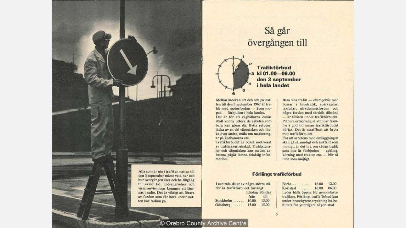 Δημοσίευμα της εποχής, όπου στη φωτογραφία του φαίνεται ένας εργάτης να αλλάζει φορά στο (μπλε) βέλος της κατεύθυνσης (Orebro Country)