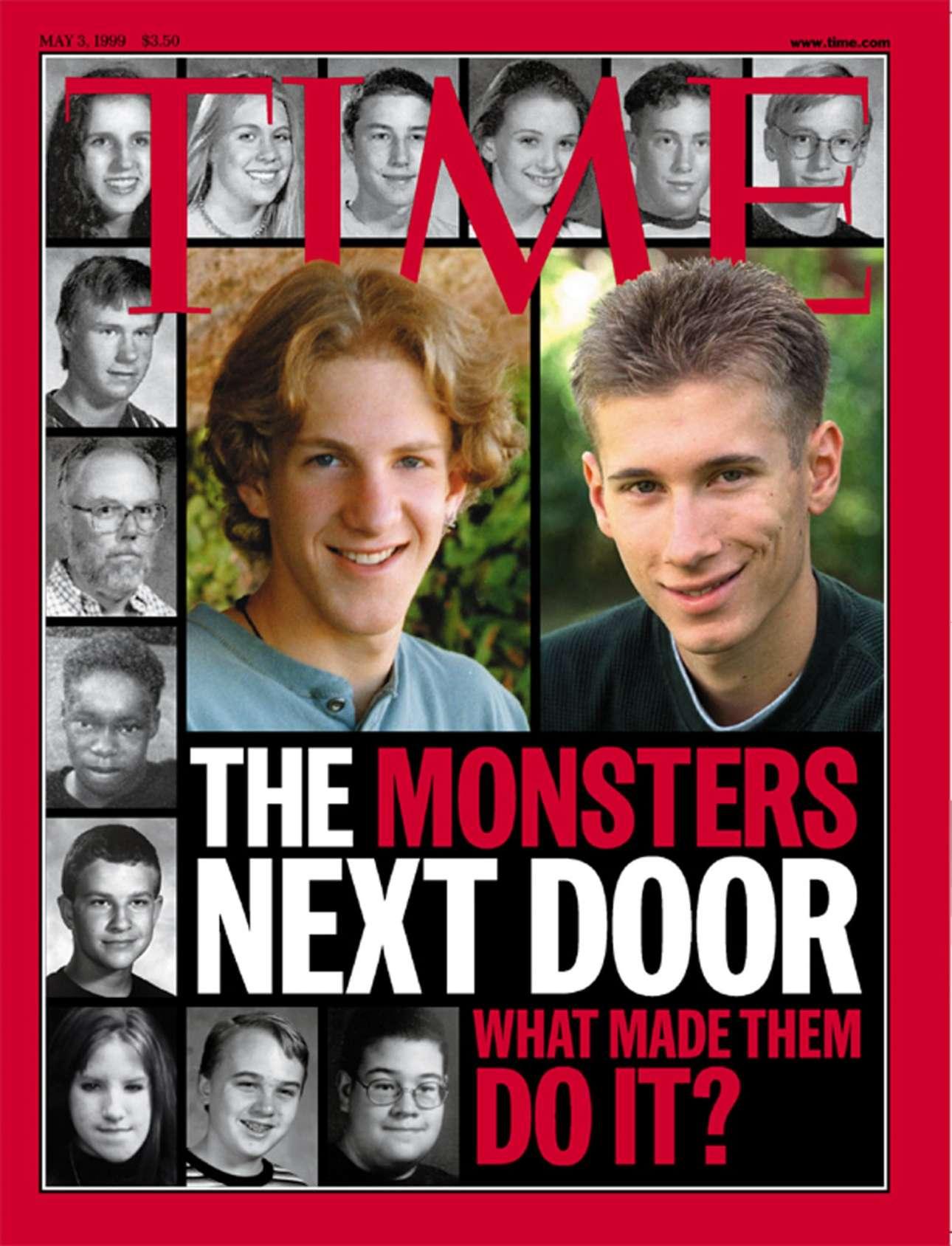Τα «τέρατα της διπλανής πόρτας», οι έφηβοι μαθητές που προκάλεσαν το μακελειό στο λύκειο Κολουμπάιν στο Κολοράντο, έγιναν μαζί με τα θύματά τους πρωτοσέλιδο το 1999. Μια επιλογή που εξόργισε πολλούς
