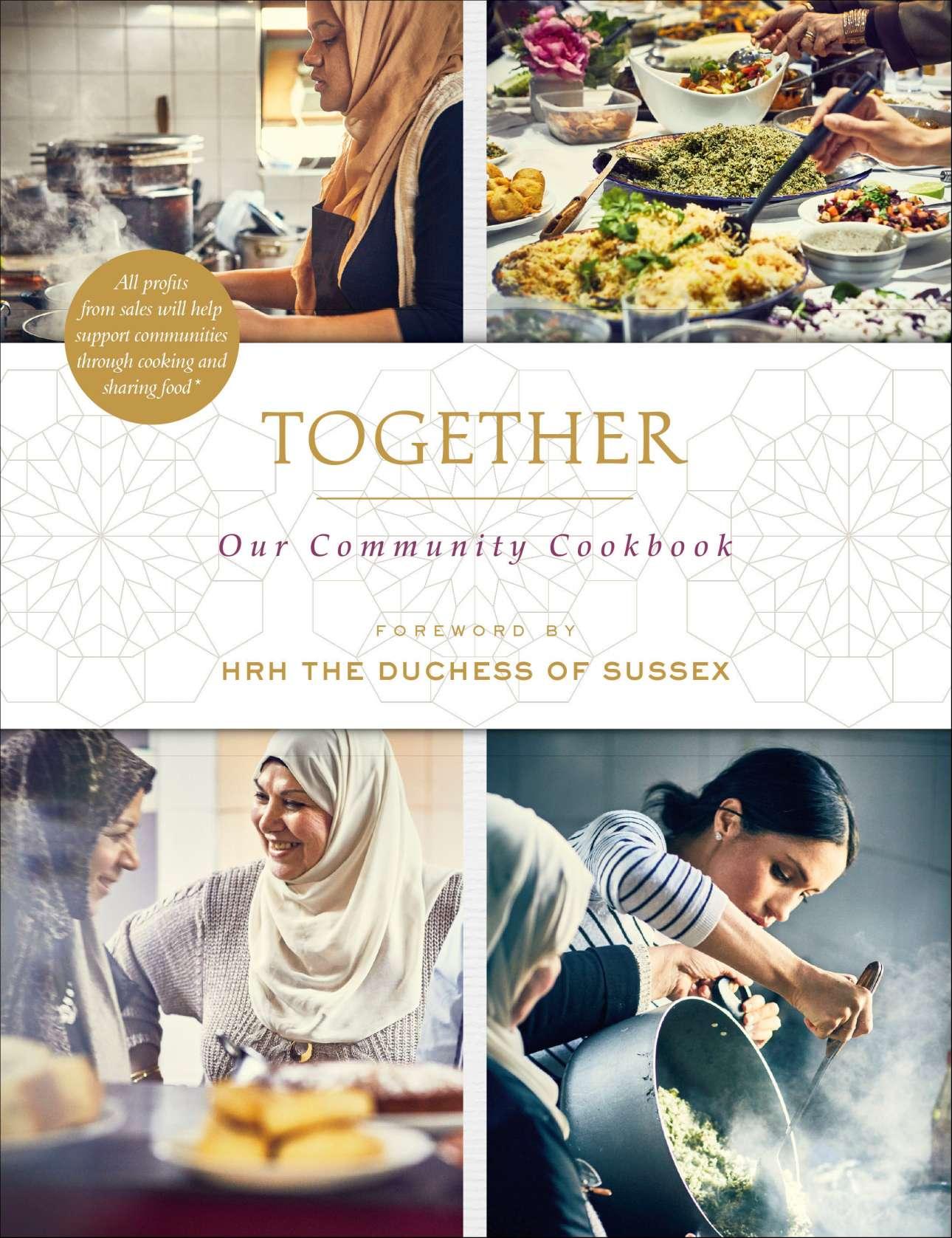 Το εξώφυλλο του βιβλίου μαγειρικής «Together», με τις ευλογίες της Μέγκαν Μαρκλ, μιας δούκισσας που δεν διστάζει να μπει στην κουζίνα