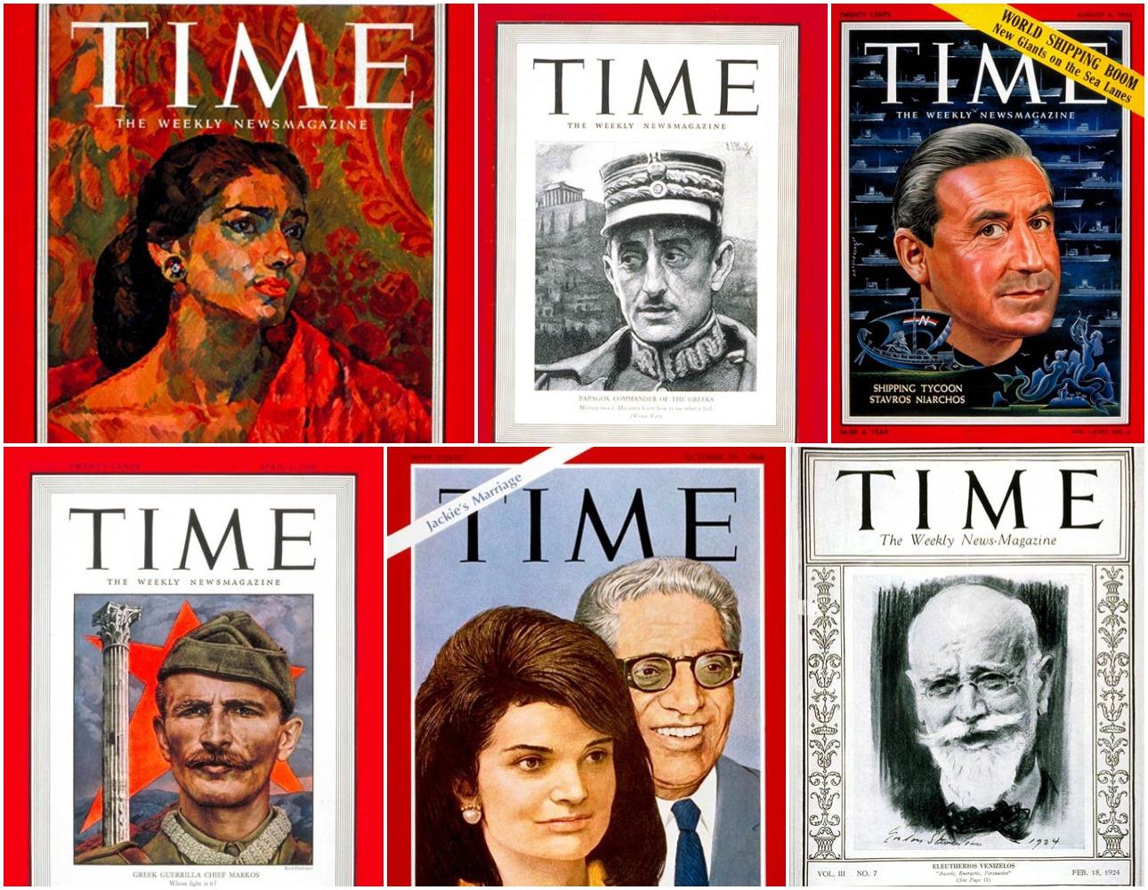 Εξι «ελληνικά» εξώφυλλα του Time (από αριστερά): Η Μαρία Κάλλας στις 29 Οκτωβρίου του 1956, ο στρατάρχης Αλέξανδρος Παπάγος στις 16 Δεκεμβρίου 1940 -στην κορύφωση του αλβανικού έπους-, ο Σταύρος Νιάρχος στις 6 Αυγ. 1956 -την έκρηξη της παγκόσμιας ναυτιλίας-, ο Ελευθέριος Βενιζέλος τον Φεβρουάριο 1924, ο γάμος του Αριστοτέλη Ωνάση με την Τζάκι τον Οκτώβριο του 1968 και ο Μάρκος Βαφειάδης, ως αρχηγός των «αντιπάλων» στον Εμφύλιο  στο τεύχος της 5ης Απρ. 1948