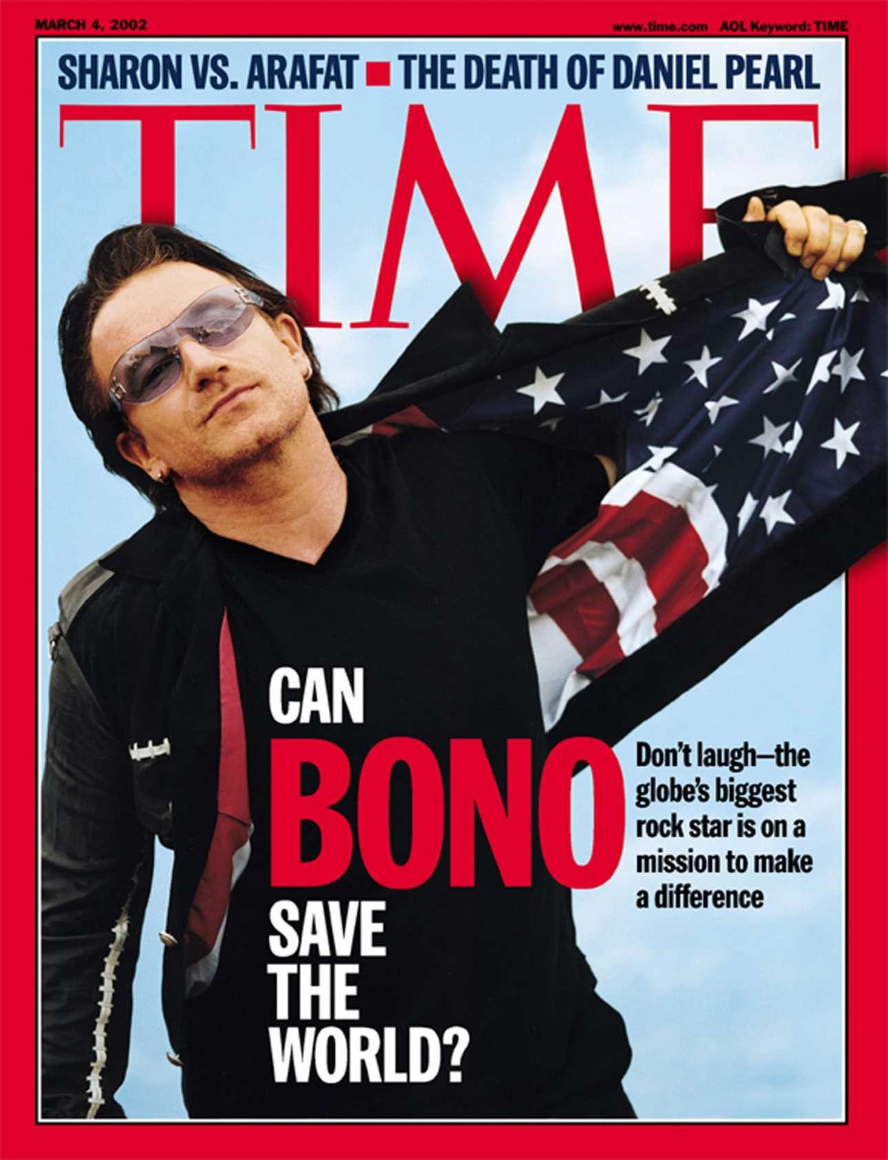 Προκλητικό το ερώτημα που έβαλε το περιοδικό στις 4 Μαρτίου 2002: «Μπορεί ο Μπόνο να σώσει τον κόσμο;» Ακόμη δεν υπάρχει απάντηση, αλλά πάντως, το περιοδικό μάς συστήνει να μην γελάσουμε με το ερώτημα