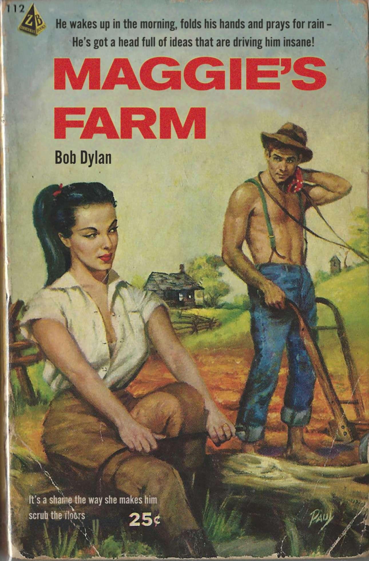 Ειδύλλιο στη φάρμα για το «Maggie's Farm» του Μπομπ Ντίλαν