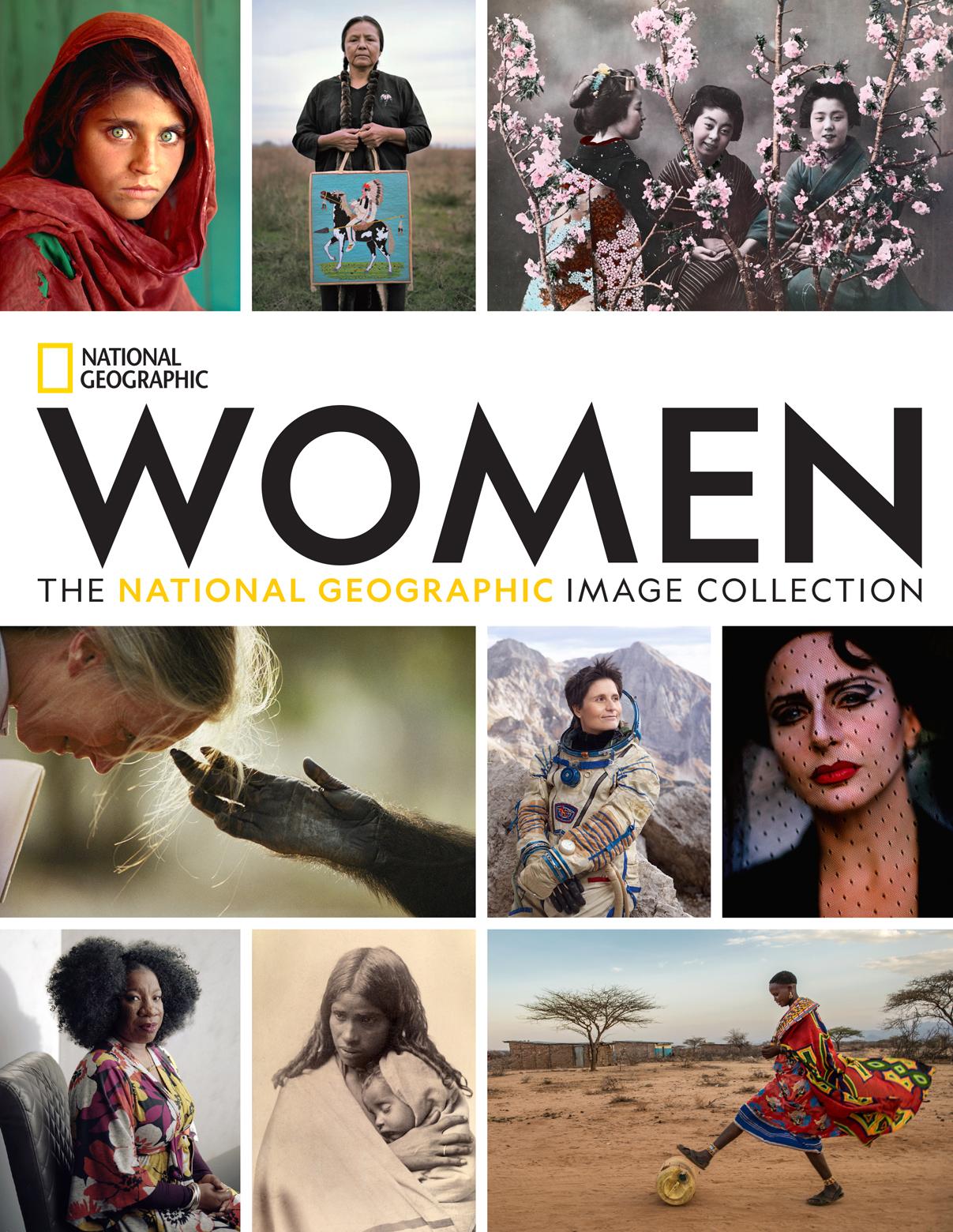 Το βιβλίο «Women: The National Geographic Image Collection» περιλαμβάνει περισσότερες από 300 εκπληκτικές εικόνες από 50 διαφορετικές χώρες