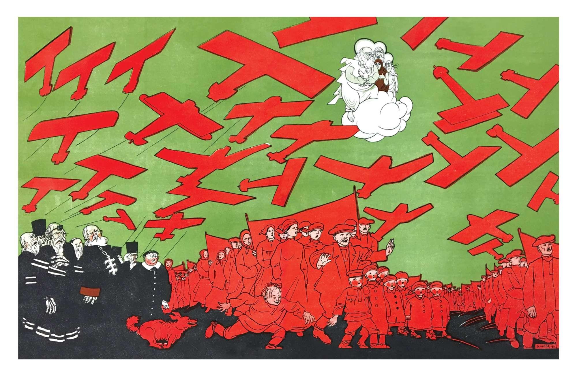 «Κόκκινη πλημμυρίδα και στη Γη και στον Ουρανό – πού να τρέξει να κρυφτεί η κότα;» (Περιοδικό «Αθεος στη Μηχανή», 1923)