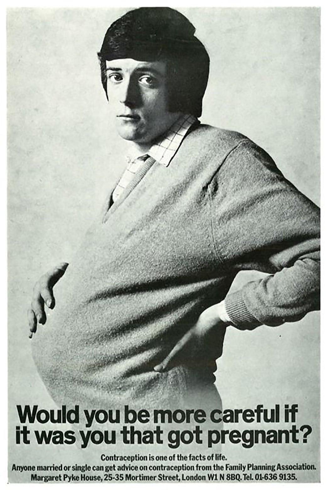 Η παραπάνω πρωτοποριακή αφίσα, σχεδιασμένη από τον Κράμερ Σάατσι για το Συμβούλιο Εκπαίδευσης Υγείας το 1970, ανάγκασε τον κόσμο να σκεφτεί τα φύλα και τους έμφυλους ρόλους και ενθάρρυνε τους άνδρες να αναλάβουν ευθύνη για την αντισύλληψη