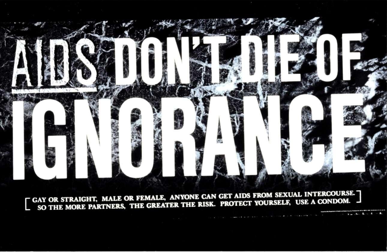 Στα μέσα της δεκαετίας του 1980 η πανδημία του HIV/AIDS βρισκόταν στο αποκορύφωμά της και η βρετανική κυβέρνηση ξεκίνησε μια εκστρατεία ενημέρωσης και ευαισθητοποίησης για την ασθένεια, συμπεριλαμβανομένης αυτής της αφίσας, με το μήνυμα «AIDS: Μην πεθάνετε εξαιτίας της άγνοιας»